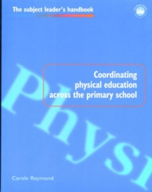 Coordinating Physical Education Across the Primary School, Paperback Book