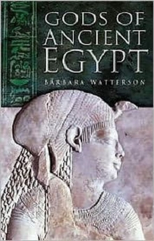 The Gods of Ancient Egypt, Paperback Book