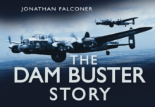 The Dam Buster Story, Hardback Book