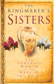 The Kingmaker's Sisters, Hardback Book