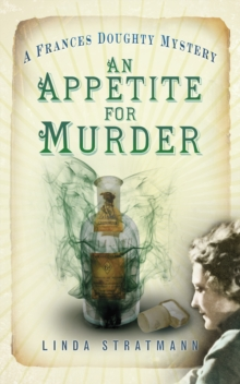An Appetite for Murder : A Frances Doughty Mystery, Paperback Book