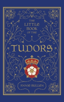 The Little Book of the Tudors, Hardback Book