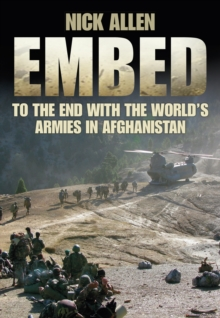 Embed : To the End with the World's Armies in Afghanistan, Paperback Book