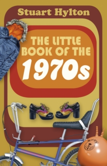 The Little Book of the 1970s, Hardback Book