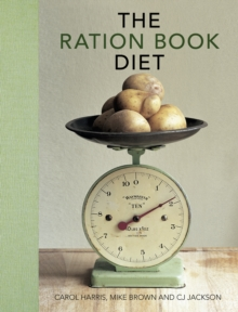 The Ration Book Diet: Third Edition, Hardback Book