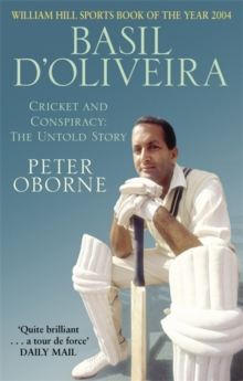 Basil D'Oliveira : Cricket and Controversy, Paperback Book