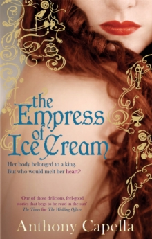 The Empress Of Ice Cream, Paperback Book