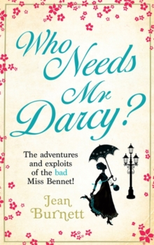 Who Needs Mr Darcy?, Paperback Book