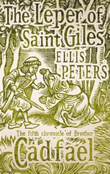 The Leper of Saint Giles : The Fifth Chronicle of Brother Cadfael, Paperback Book
