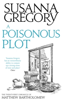 A Poisonous Plot : The Twenty First Chronicle of Matthew Bartholomew, Hardback Book