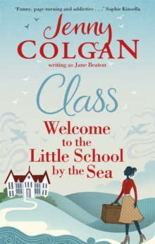 Class : Welcome to the Little School by the Sea, Paperback Book