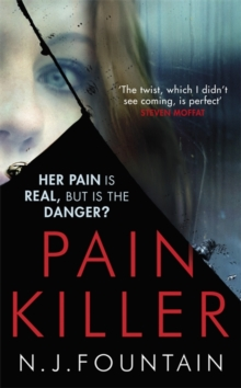 Painkiller : Her Pain is Real ... but is the Danger?, Paperback Book