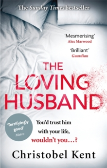 The Loving Husband : You'd Trust Him with Your Life, Wouldn't You...?, Paperback Book