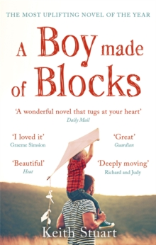 A Boy Made of Blocks : The most uplifting novel of 2017, Paperback Book