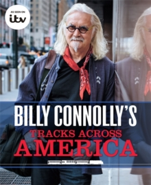 Billy Connolly's Tracks Across America, Hardback Book