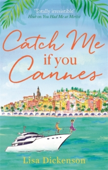 Catch Me if You Cannes : A funny, entertaining and lovely story that will be perfect summer holiday reading, Paperback Book