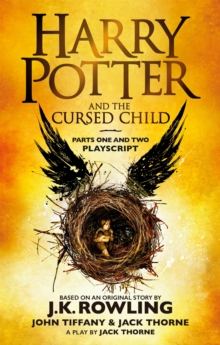 Harry Potter and the Cursed Child - Parts One and Two : The Official Playscript of the Original West End Production, Paperback Book