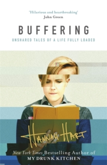 Buffering : Unshared Tales of a Life Fully Loaded, Paperback Book