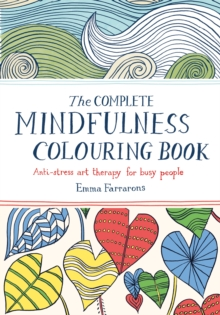 The Complete Mindfulness Colouring Book, Paperback Book