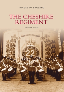 The Cheshire Regiment, Paperback Book