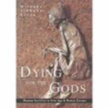 Dying for the Gods, Paperback Book