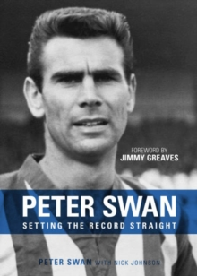 Peter Swan : Setting the Record Straight, Hardback Book