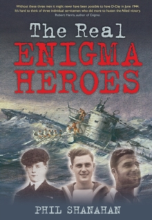The Real Enigma Heroes, Hardback Book