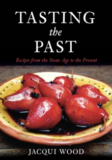 Tasting the Past, Paperback Book