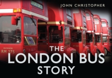 The London Bus Story, Hardback Book