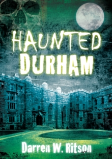Haunted Durham, Paperback Book