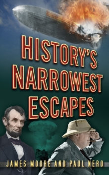 History's Narrowest Escapes, Paperback Book