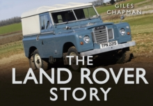 The Land Rover Story, Hardback Book