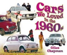 Cars We Loved in the 1960s, Paperback Book