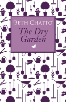 The Dry Garden, Paperback Book