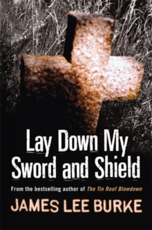 Lay Down My Sword and Shield, Paperback Book