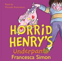Horrid Henry's Underpants : Book 11, CD-Audio Book