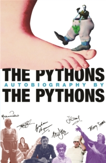 The Pythons' Autobiography by The Pythons, Paperback Book