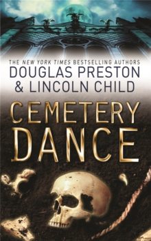 Cemetery Dance : An Agent Pendergast Novel, Paperback Book
