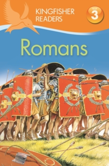 Kingfisher Readers: Romans (Level 3: Reading Alone with Some Help), Paperback Book