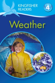 Kingfisher Readers: Weather (Level 4: Reading Alone), Paperback Book