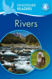 Kingfisher Readers: Rivers (Level 4: Reading Alone), Paperback Book