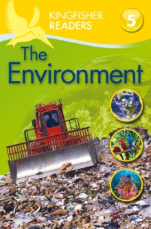 Kingfisher Readers: Environment (Level 5: Reading Fluently), Paperback Book