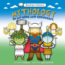 Basher History: Mythology, Paperback Book