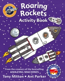 Amazing Machines Roaring Rockets Activity Book, Paperback Book