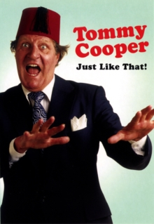Tommy Cooper : Just Like That, Paperback Book