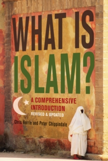 What Is Islam? : A Comprehensive Introduction, Paperback Book