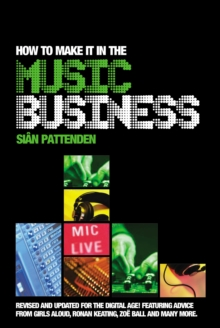 How to Make it in the Music Business, Paperback Book