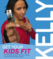Get Your Kids Fit, Paperback Book
