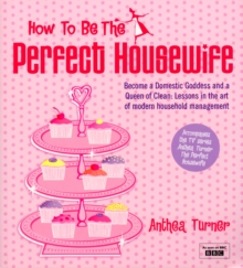 How To Be The Perfect Housewife, Paperback Book