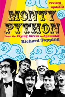 Monty Python : From the Flying Circus to Spamalot, Paperback Book